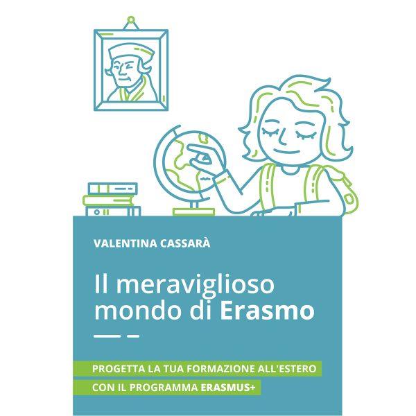 Il meraviglioso mondo di Erasmo - Ebook